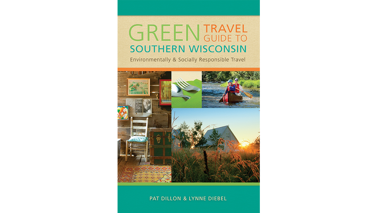 Green Travel Guide to Southern Wisconsin book