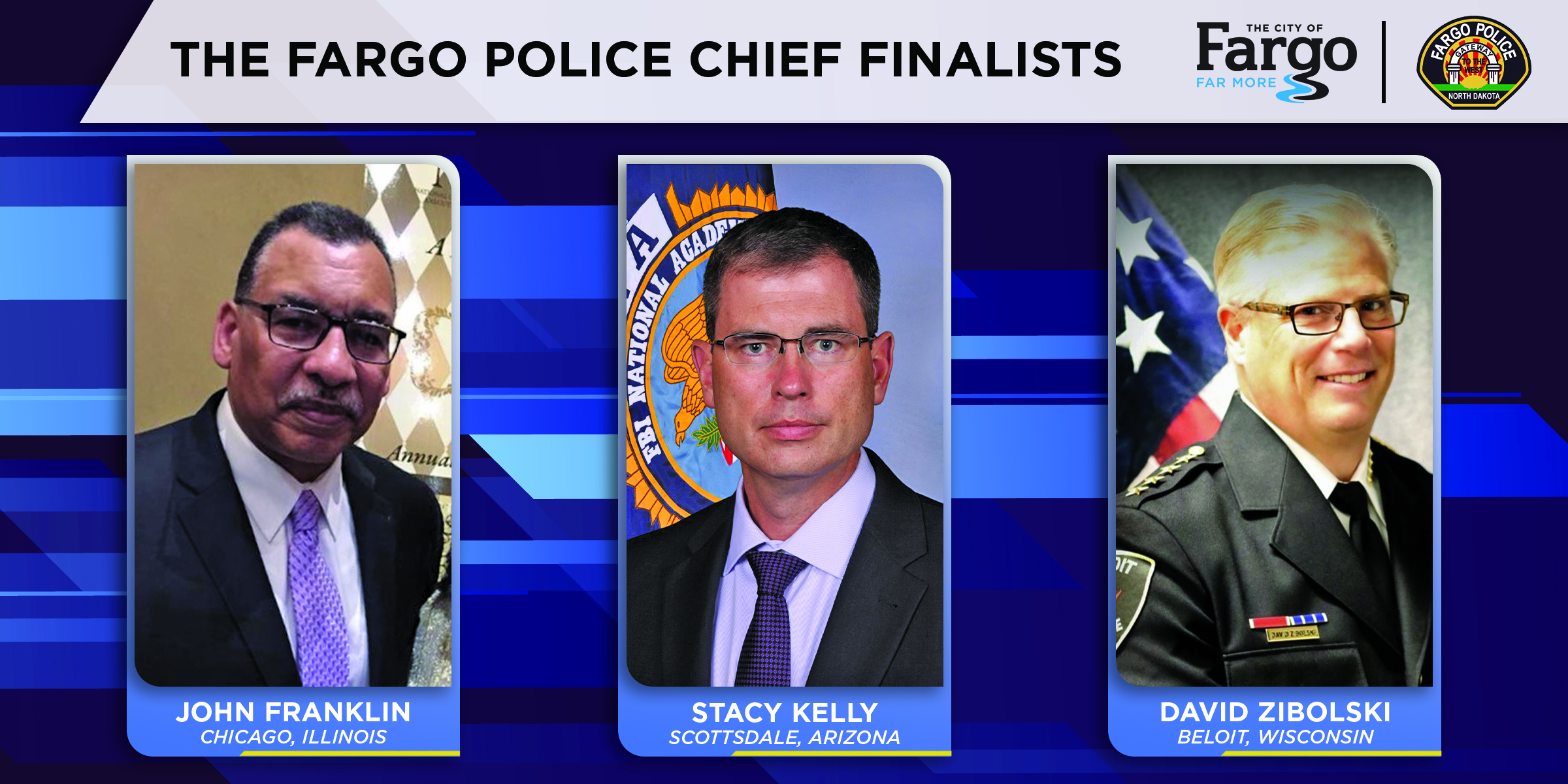 The Fargo Police Chief Finalists