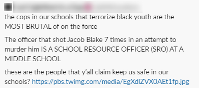 In the immediate aftermath of the Jacob Blake shooting in Kenosha, left-leaning accounts misidentified the shooter as a school resource officer and used the falsehood to argue against having police in schools. Wisconsin Watch has blurred the profile name of the Twitter user.