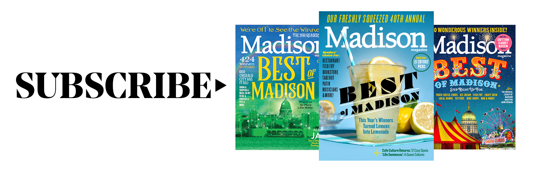 three best of madison covers with line that says Subscribe
